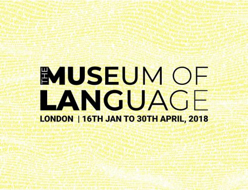 THE MUSEUM OF LANGUAGE: LONDON